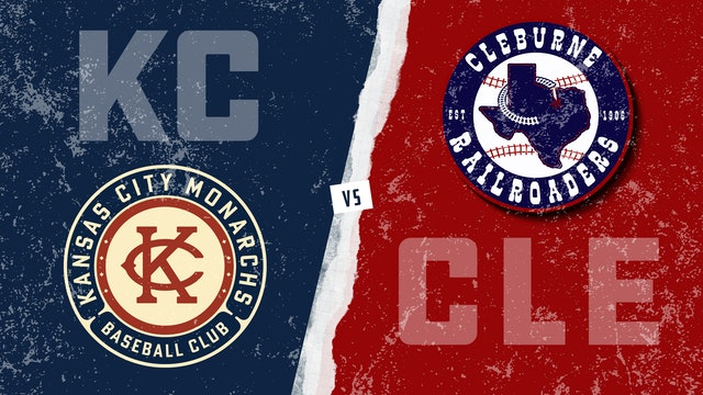 Kansas City vs. Cleburne (6/4/21)