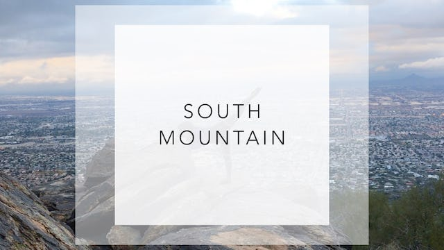 South Mountain: 18 Minute Total Body Workout