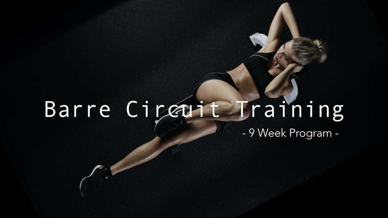 Barre Circuit Training - 9 Week Program
