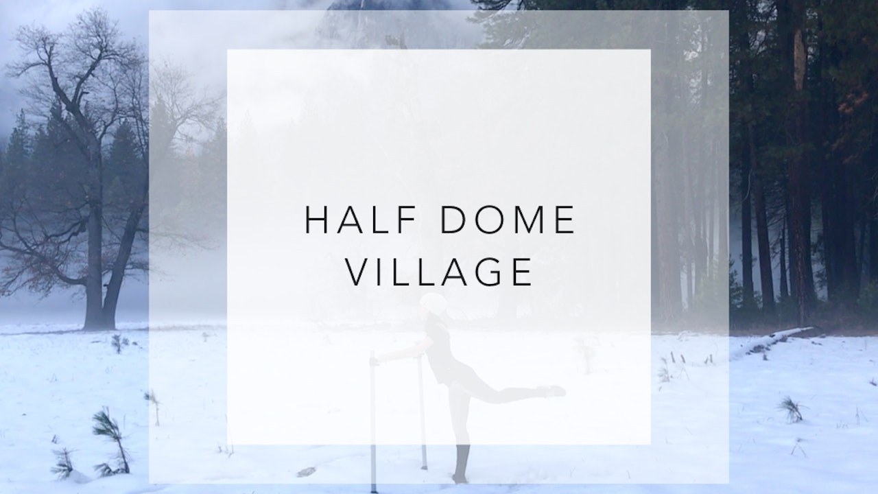 Half Dome Village: 6 Minute Total Body Workout