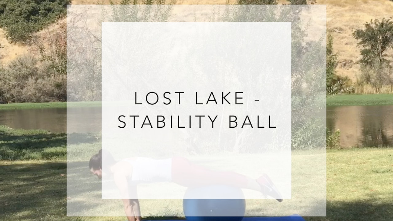 Lost Lake: 24 Minute Stability Ball Workout