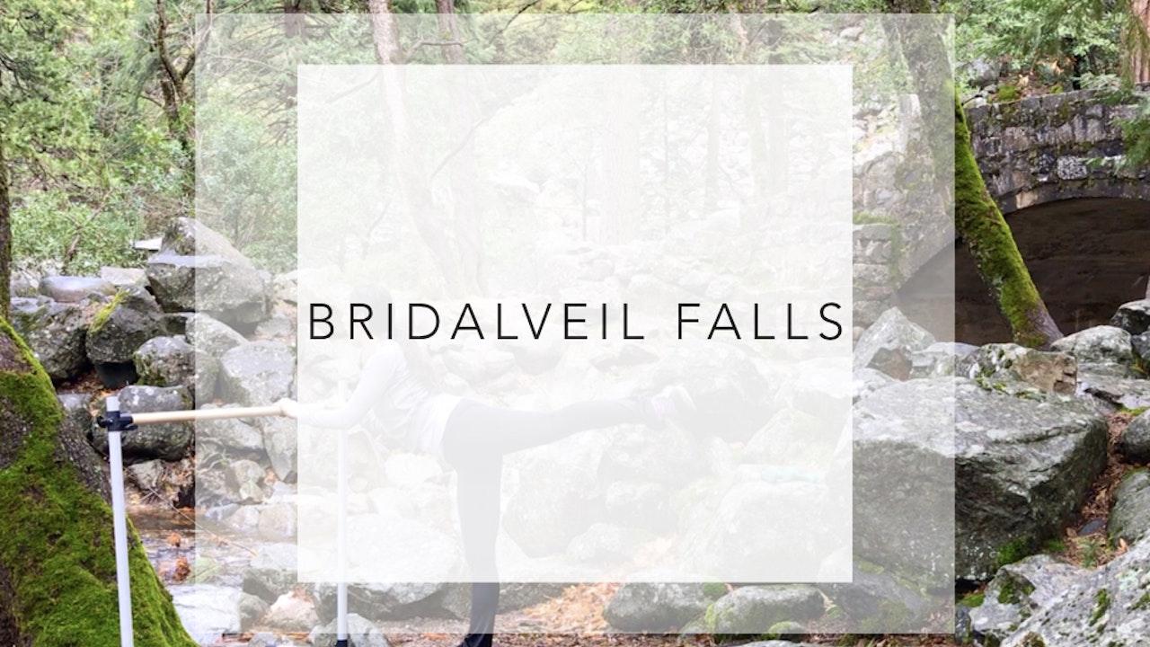 Bridalveil Falls:14 Minute Total Body Workout