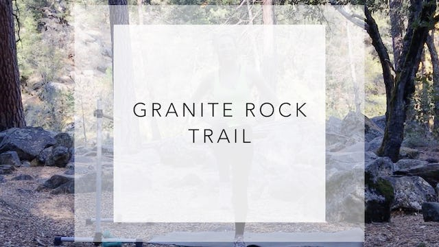 Granite Rock Trail: 24 Minute Total Body Workout