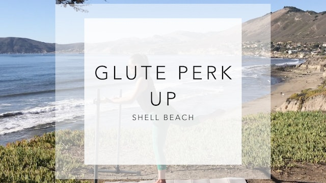 Shell Beach: 8 Minute Glute Perk Up