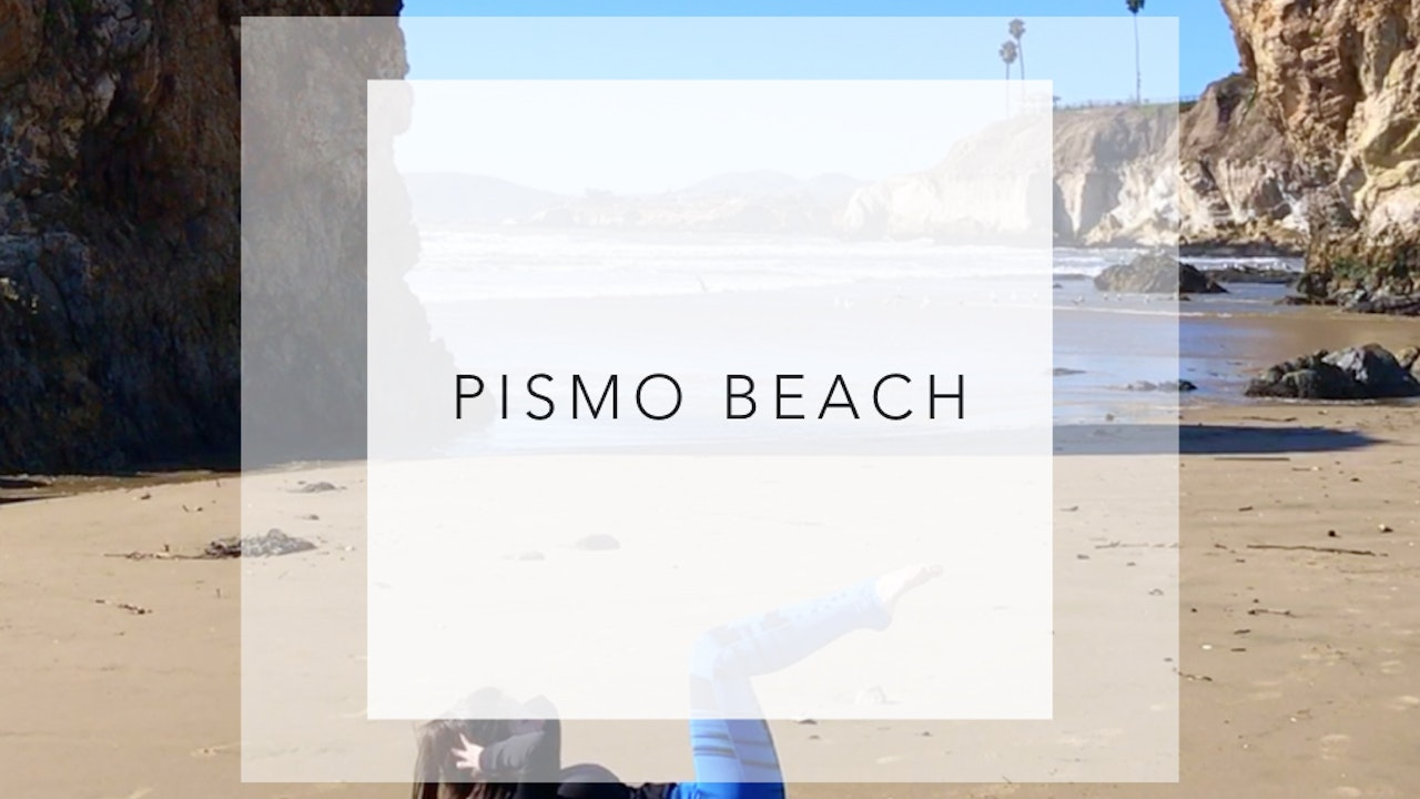 Pismo Beach: 5 Minute Upper Body