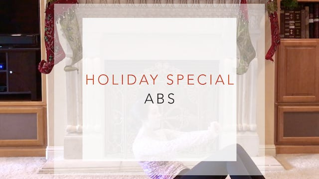 Holiday Special: Abs, Legs, Glutes