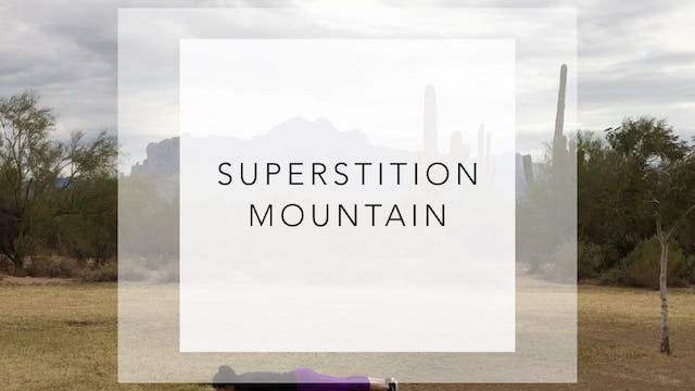 Superstition Mountain: 20 Minute Total Body Workout