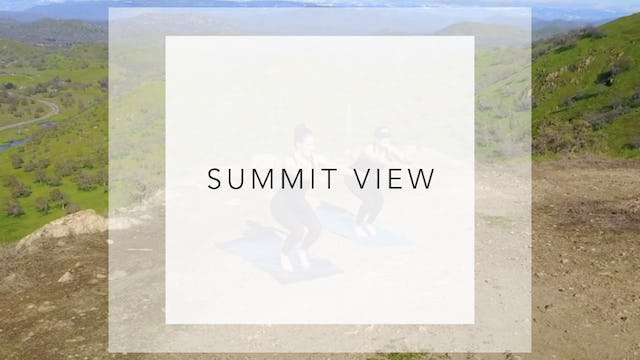 Summit View: 7 Minute Strength & Stretch