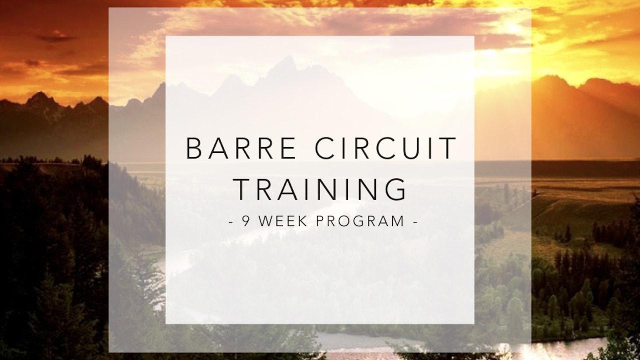Barre Circuit Training - 9 Week Program
