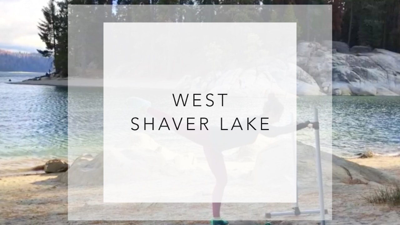 West Shaver Lake: 24 Minute Total Body Barre Workout