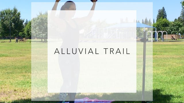 Alluvial Trail: 31 Minute Absolute Toning