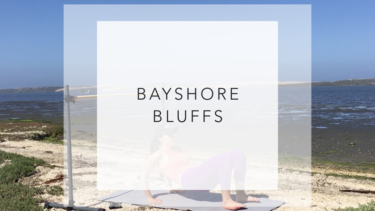 Bayshore Bluffs: 23 Minute Sculpt and Shake