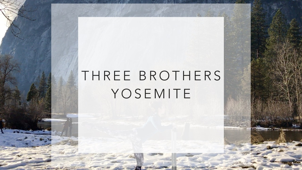 Three Brothers Yosemite: 18 Minute Total Body Barre Class