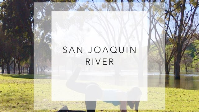 San Joaquin River: 15 Minute Glute Workout