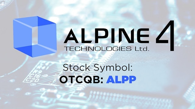 Alpine 4 Technologies (OTCQB: ALPP)