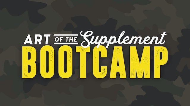 Art of the Supplement Bootcamp