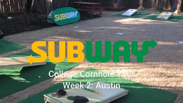 Subway College Cornhole Tour Week 2
