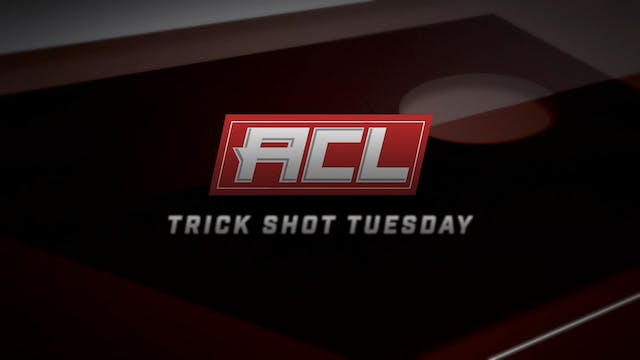 Trickshot Tuesday 10-6-20