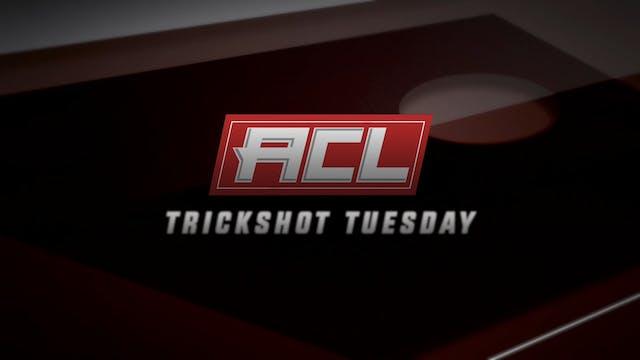 Trickshot Tuesday 11-17-20