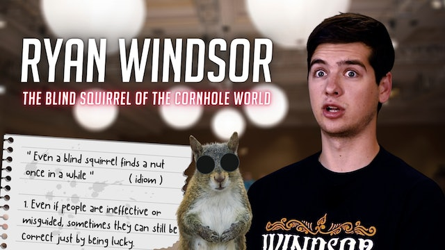 INTERVIEW: Ryan Windsor, Blind Squirrel of the Cornhole World