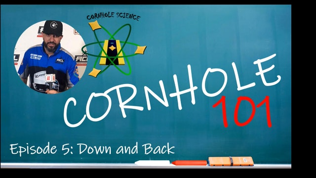 Cornhole Science Down and Back Cornhole 101