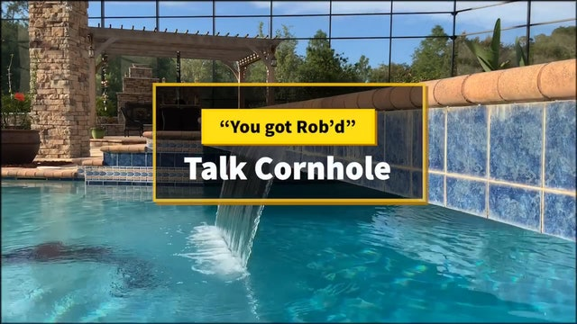 Talk Cornhole You Got Rob'd Episode 3 Part 1