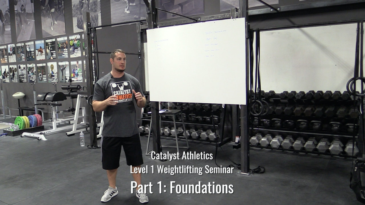 Level 1 Weightlifting Seminar Part 1: Foundations