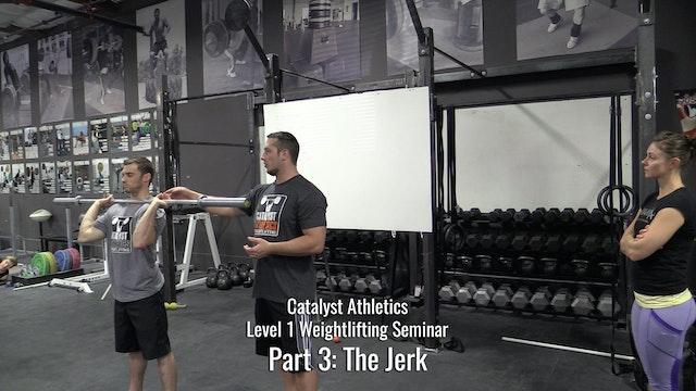 Level 1 Weightlifting Seminar Part 3: The Jerk