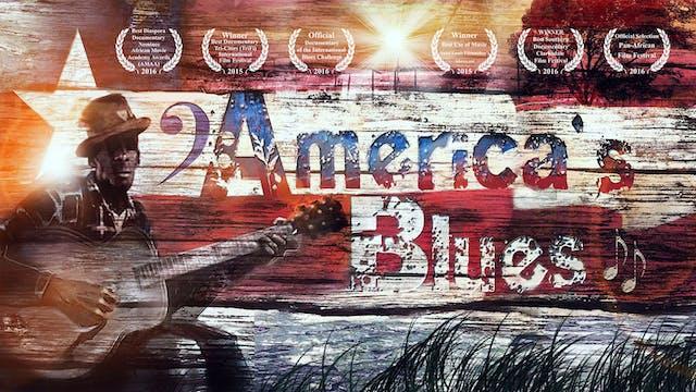 America's Blues w/ Live Music Extras