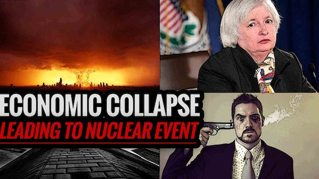 Economic Collapse Leads to Nuclear Event