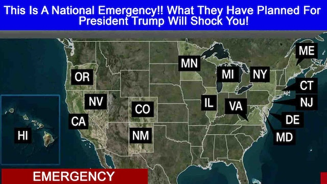 This Is A National Emergency!! What They Have Planned For President..