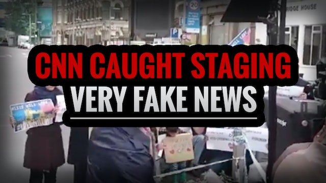 CNN Caught Staging Very FAKE News