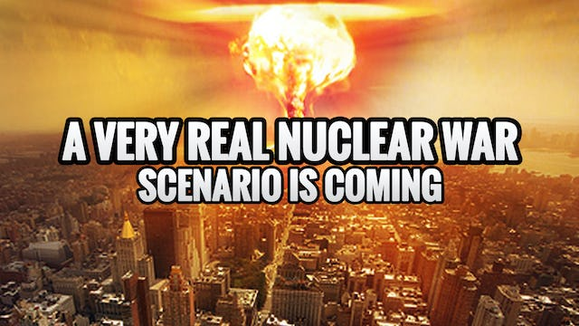A Very REAL Nuclear War Scenario is Coming... WW3!