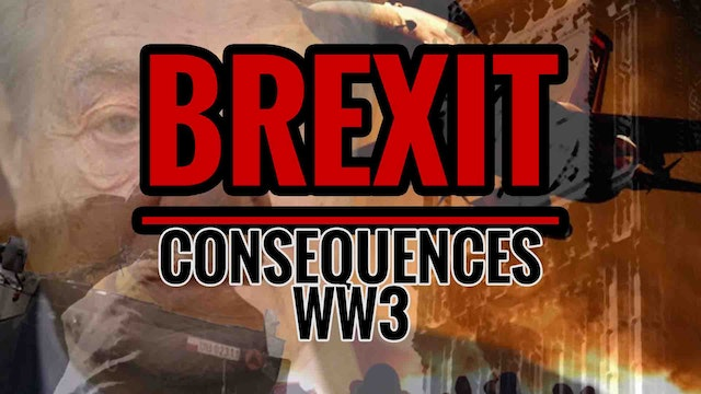 BREXIT Consequences World War 3
