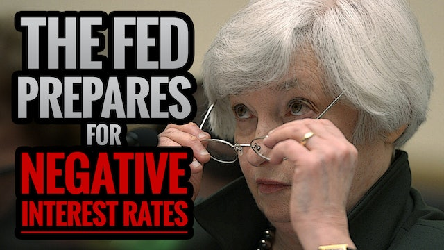 The Fed Prepares for NEGATIVE Interest Rates