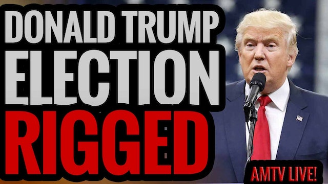 Donald Trump Election RIGGED