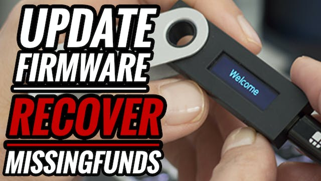 20. How to Install Ledger Firmware Update/Lost Funds