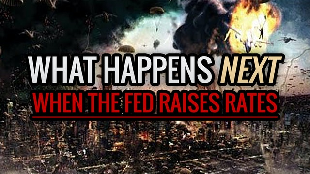 What Happens NEXT When the Fed Raises...