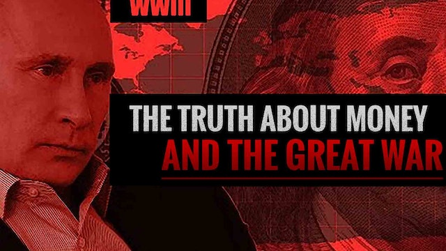 The Truth About Money and the Great War