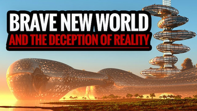 Brave New World and the Deception of ...