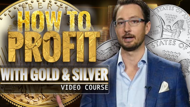 How to Profit with Gold & Silver - Introduction