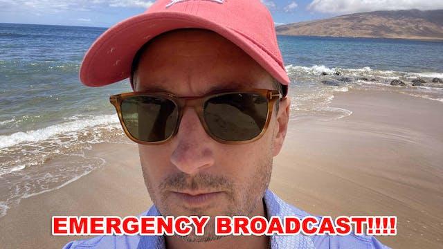 (JULY 26, 2021!!) EMERGENCY BROADCAST...