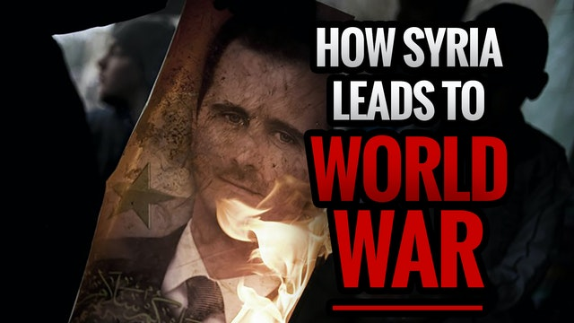 How Syria Leads to World War