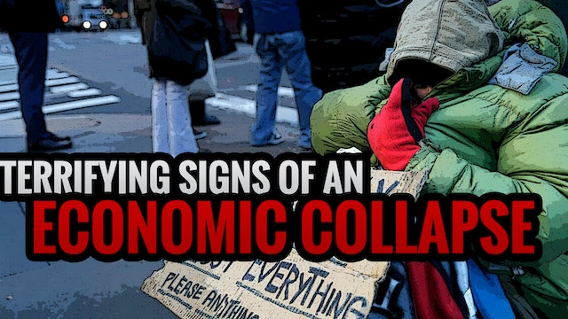 TERRIFYING SIGNS OF AN ECONOMIC COLLAPSE