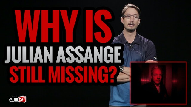 Why is Julian Assange Still Missing?