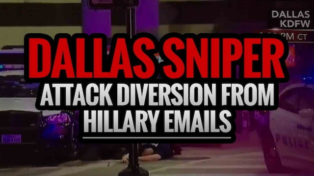 Dallas Sniper Attack diversion from H...