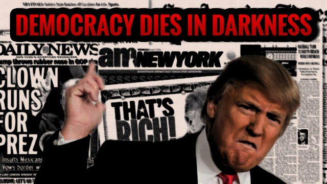 TRUMP: Civil War and Democracy Dies in Darkness
