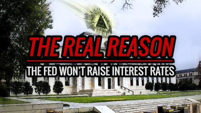 The Real Reason the Fed Won't Raise I...