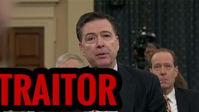 TRAITOR JAMES COMEY SAYS NO EVIDENCE ...