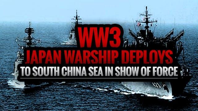 (WW3) JAPAN WARSHIP DEPLOYS TO SOUTH ...